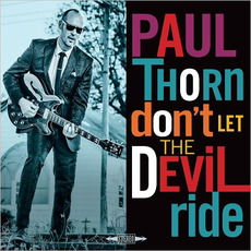 Don't Let The Devil Ride mp3 Album by Paul Thorn