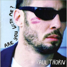 Are You With Me mp3 Album by Paul Thorn