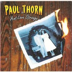 Ain't Love Strange mp3 Album by Paul Thorn