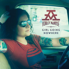 Girl Going Nowhere mp3 Album by Ashley McBryde