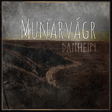 Munarvágr mp3 Album by Danheim