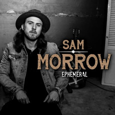 Ephemeral mp3 Album by Sam Morrow