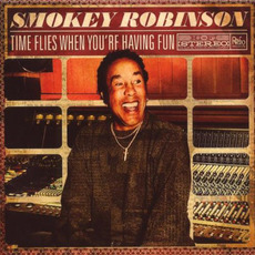 Time Flies When You're Having Fun mp3 Album by Smokey Robinson