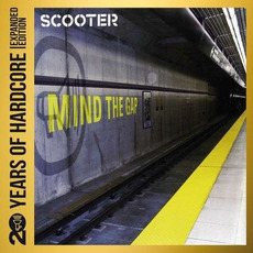 Mind the Gap (Remastered) mp3 Album by Scooter