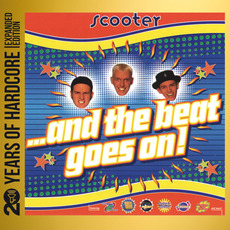 ...and the Beat Goes On! (Remastered) mp3 Album by Scooter