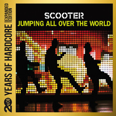 Jumping All Over the World (Remastered) mp3 Album by Scooter
