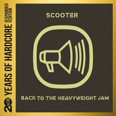 Back to the Heavyweight Jam (Remastered) mp3 Album by Scooter