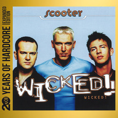 Wicked! (Remastered) mp3 Album by Scooter