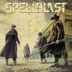 Of Gold and Guns mp3 Album by SpellBlast