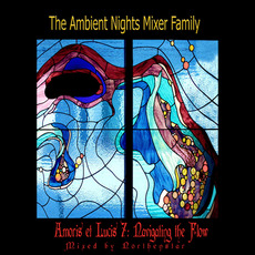 Amoris et Lucis: Navigating the Flow mp3 Compilation by Various Artists