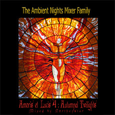 Amoris et Lucis: Autumnal Twilights mp3 Compilation by Various Artists
