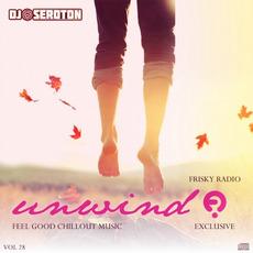 DJ Seroton: Unwind, Vol. 28 mp3 Compilation by Various Artists