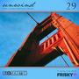DJ Seroton: Unwind, Vol. 29