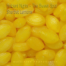 Ambient Nights: The Sweet Spot - Sherbet Lemons mp3 Compilation by Various Artists