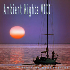 Ambient Nights VIII mp3 Compilation by Various Artists