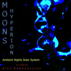 Ambient Nights: Sol System - Moons: Hyperion by Various Artists