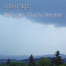 Ambient Nights: Mind Boggling (Cloud Five) - Nimbostratus mp3 Compilation by Various Artists
