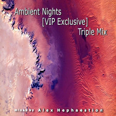 Ambient Nights (VIP Exclusive) - Triple Mix mp3 Compilation by Various Artists