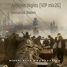 Ambient Nights (VIP mix26) - Uncharted Waters mp3 Compilation by Various Artists
