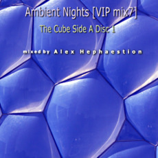 Ambient Nights (VIP mix7) - The Cube Side A Disc 1 mp3 Compilation by Various Artists