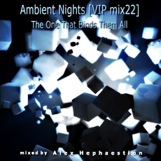 Ambient Nights (VIP mix22) - The One That Binds Them All mp3 Compilation by Various Artists