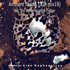 Ambient Nights (VIP mix19) - Not the Bolder Colder Folder mp3 Compilation by Various Artists