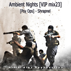 Ambient Nights (VIP mix23) - (Psy Ops): Shrapnel mp3 Compilation by Various Artists