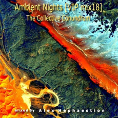 Ambient Nights (VIP mix18) - The Collective Conundrum mp3 Compilation by Various Artists
