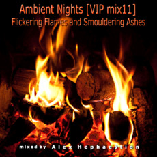 Ambient Nights (VIP mix11) - Flickering Flames and Smouldering Ashes mp3 Compilation by Various Artists
