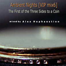 Ambient Nights (VIP mix6) - The First of the Three Sides to a Coin mp3 Compilation by Various Artists