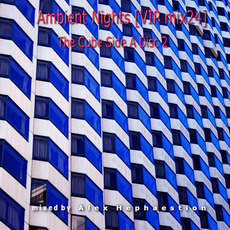 Ambient Nights (VIP mix24) The Cube Side A Disc 2 mp3 Compilation by Various Artists