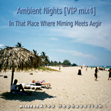 Ambient Nights (VIP mix4) - In That Place Where Miming Meets Aegir mp3 Compilation by Various Artists