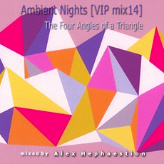Ambient Nights (VIP mix14) - The Four Angles of a Triangle mp3 Compilation by Various Artists
