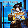 Ambient Nights: My Own Private I Dunno