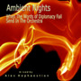 Ambient Nights: When the Words of Diplomacy Fail Send in the Orchestra
