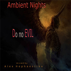 Ambient Nights: Do no EVIL mp3 Compilation by Various Artists