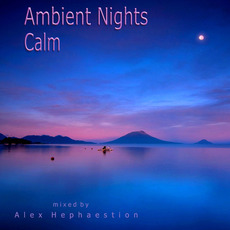 Ambient Nights: Calm mp3 Compilation by Various Artists