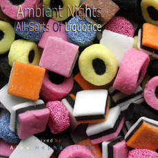 Ambient Nights: All Sorts of Liquorice mp3 Compilation by Various Artists