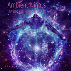 Ambient Nights: The Red Pill (Three Roads to Reality) mp3 Compilation by Various Artists