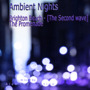 Ambient Nights: Brighton Beach - The Second wave: The Promenade