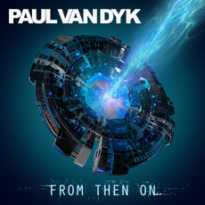 From Then On mp3 Album by Paul Van Dyk