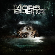 Into the Pitch Black by Mors Subita