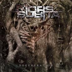 Degeneration by Mors Subita