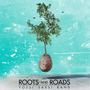 Roots and Roads