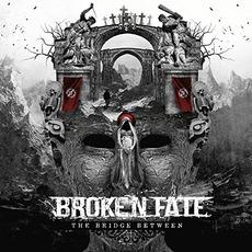 The Bridge Between by Broken Fate