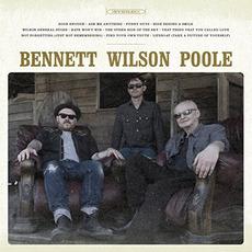 Bennett Wilson Poole mp3 Album by Bennett Wilson Poole