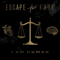 I Am Human by Escape The Fate
