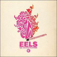The Deconstruction by Eels