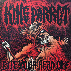Bite Your Head Off mp3 Album by King Parrot