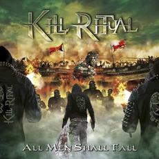 All Men Shall Fall by Kill Ritual